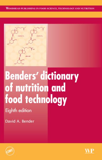 دیکشنری تغذیه و فن آوری مواد غذایی